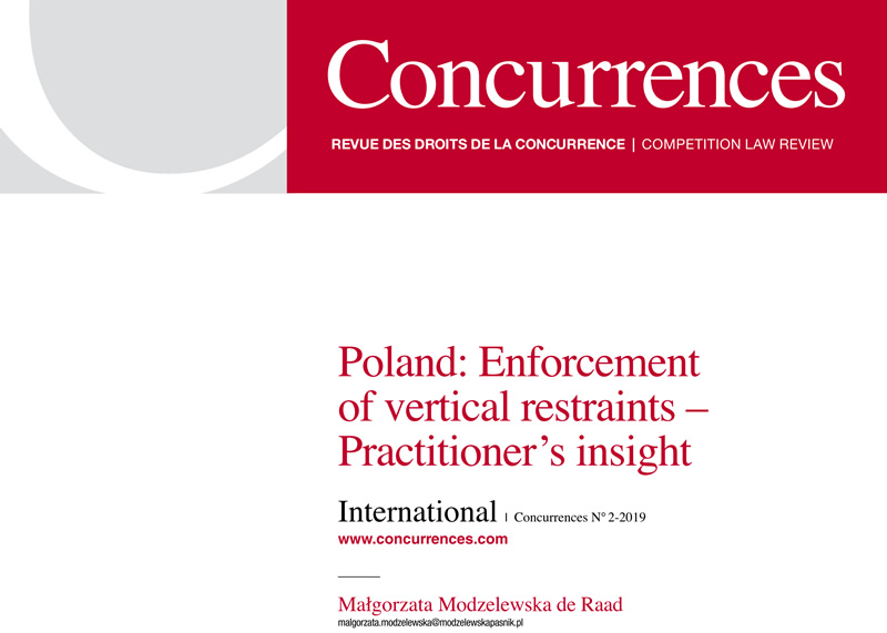 Poland: Enforcement of vertical restrains. Practitioner's insight, Concurrences Review N° 2-2019.